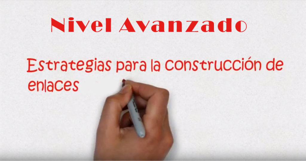 construir enlaces nivel avanzado - estrategias de link building